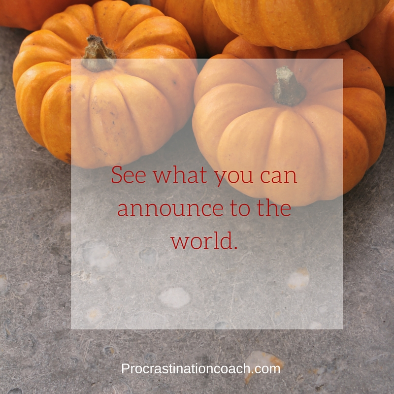 See what you can announce to the world.