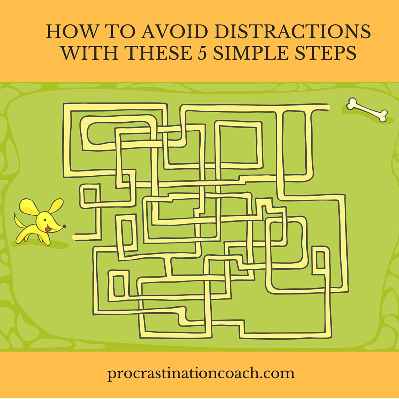 Avoid distractions with these 5 simple steps