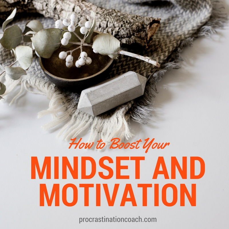 How to Boost Your Mindset and Motivation